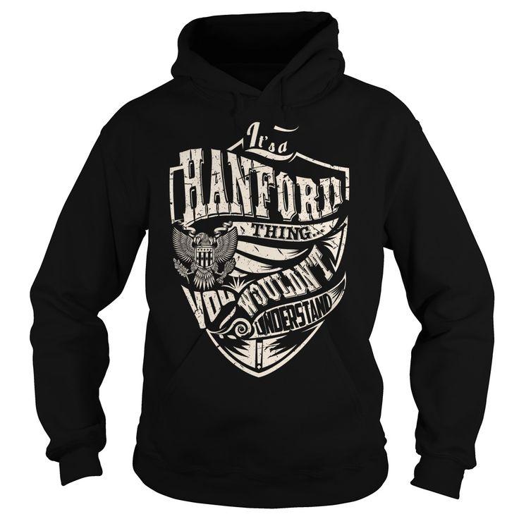 [Popular Tshirt name printing] Its a HANFORD Thing Eagle Last Name Surname T-Shirt Best Shirt design Hoodies, Tee Shirts