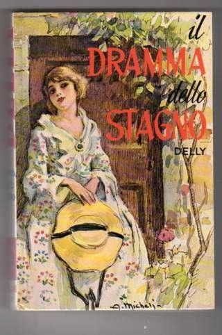 Delly, Il dramma dello stagno  edizione 1977