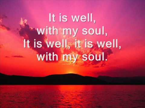 It Is Well With My Soul Hymn With Lyrics Free Download Youtube Songs Of Praise Hymns