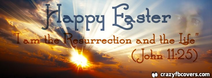 Easter - I Am The Resurrection Facebook Cover Facebook Timeline Cover ...