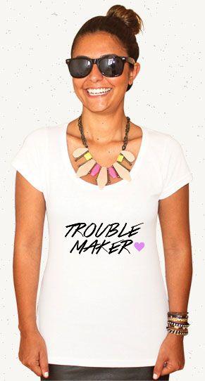 "Camiseta ""Trouble Maker"" // Garanta a sua: http://bit.ly/1tZuaV5 #troublemaker #fashion #woman #tshirt #girlshirt"