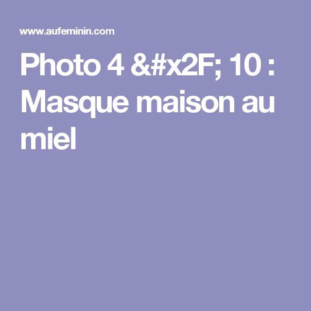Photo 4 / 10 : Masque maison au miel
