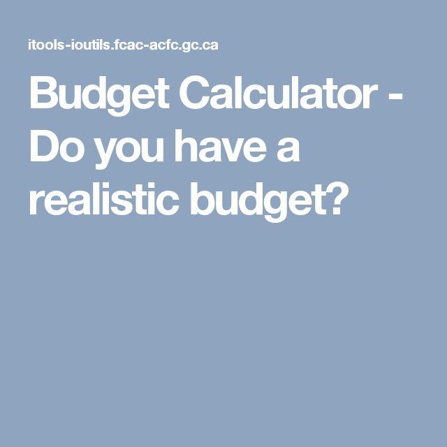 Budget Calculator - Do you have a realistic budget?