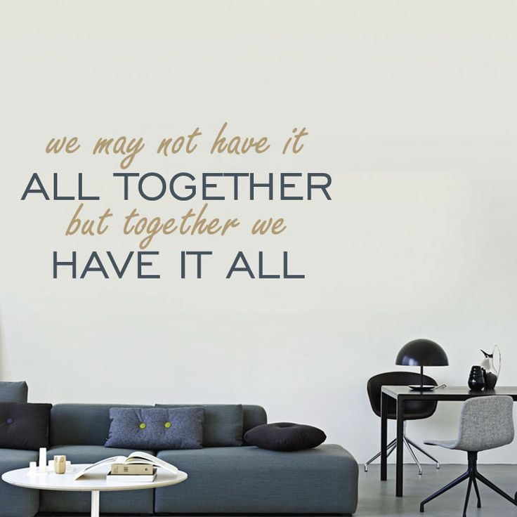 Together we have it all - Αυτοκόλλητο τοίχου Houseart