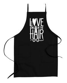 Cutest apron ever for hairstylists - I WANT THIS! Love Is In The Hair!
