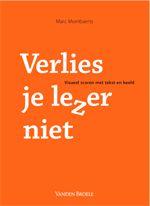 Verlies je lezer niet -  Mombaerts, Marc -  plaats 751.8 #visuele communicatie