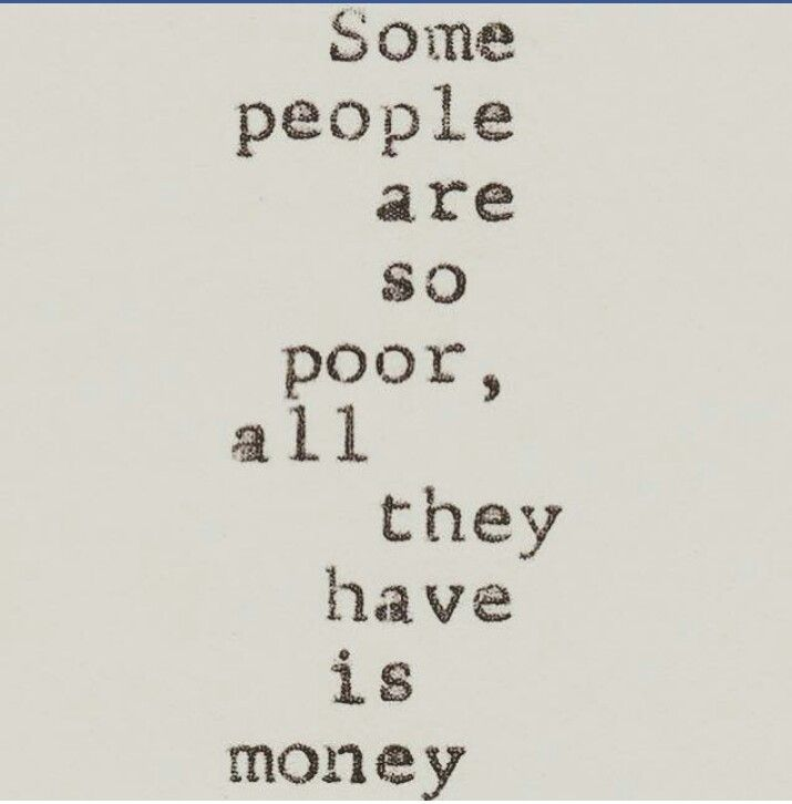 Money is not everything.