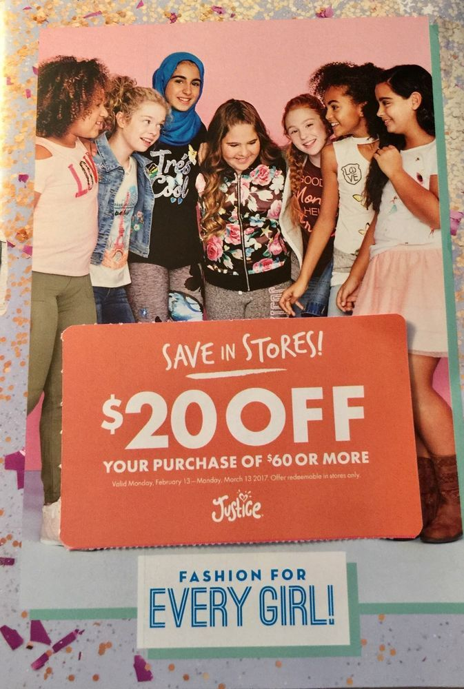 JUSTICE $20 Off Your $60 Purchase In Store Only Exp. 3/13/17 ~JUSTICE COUPON~
