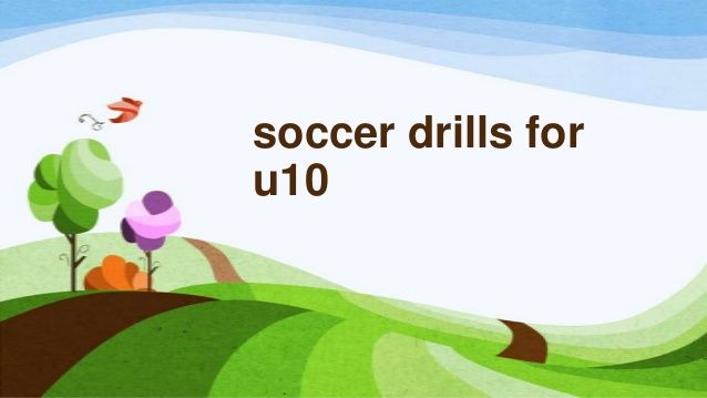 Soccer drills for u10