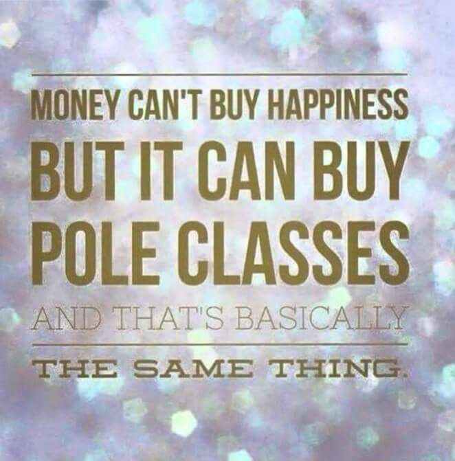 Money can buy pole classes