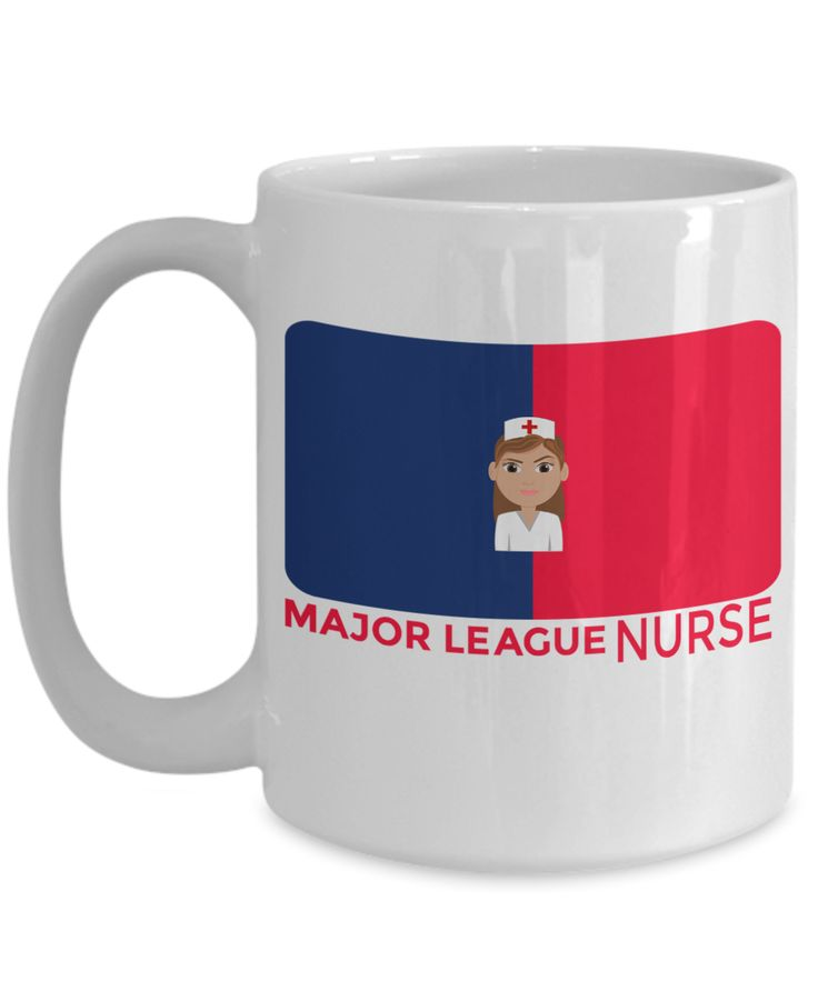 Nurse Mugs - Nurse Mug - 15oz Nurse Coffee Mug - Major League Nurse