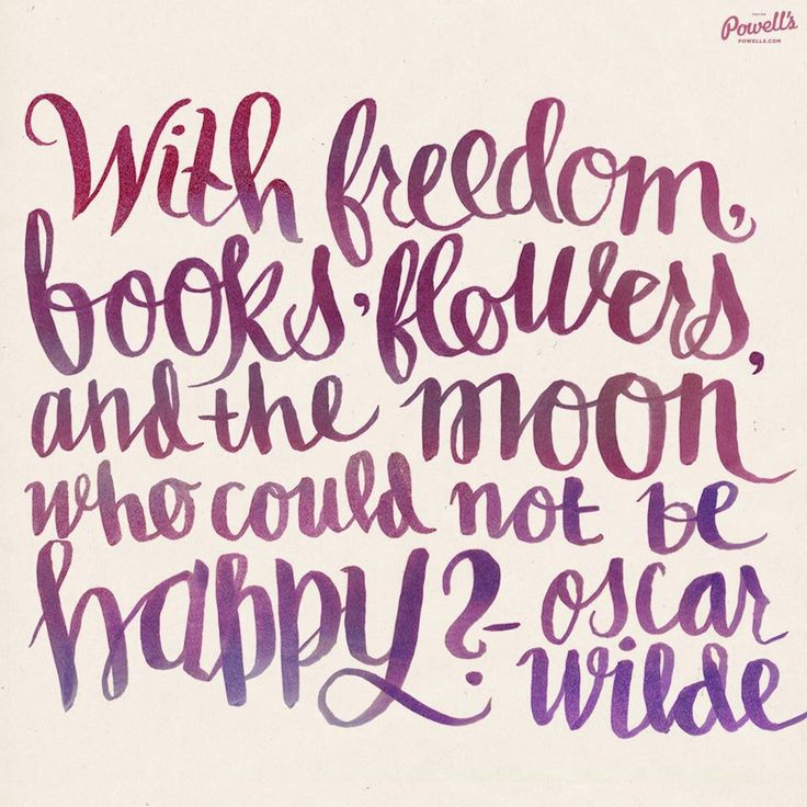 Quotes About Flowers Oscar Wilde : Quot with freedom books flowers and the moon who could not