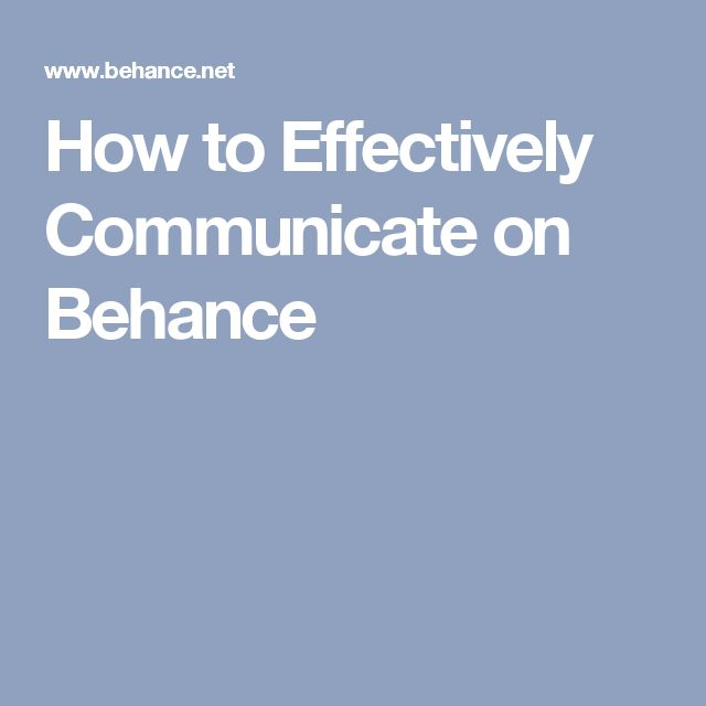 How to Effectively Communicate on Behance