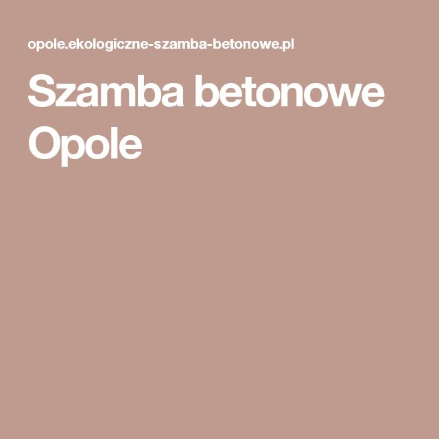 Szamba betonowe Opole
