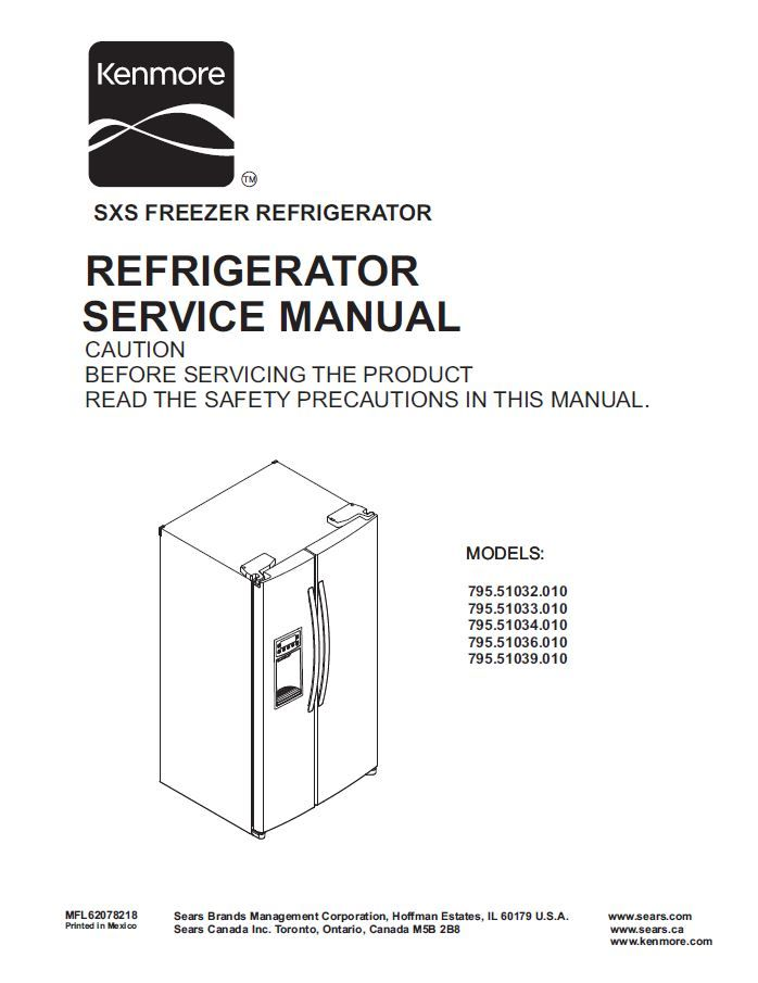 Kenmore 795 51032 51033 51034 51036 51039 010 Models Refrigerator Service Manual In 2020 Kenmore Ice Maker Repair Repair Guide