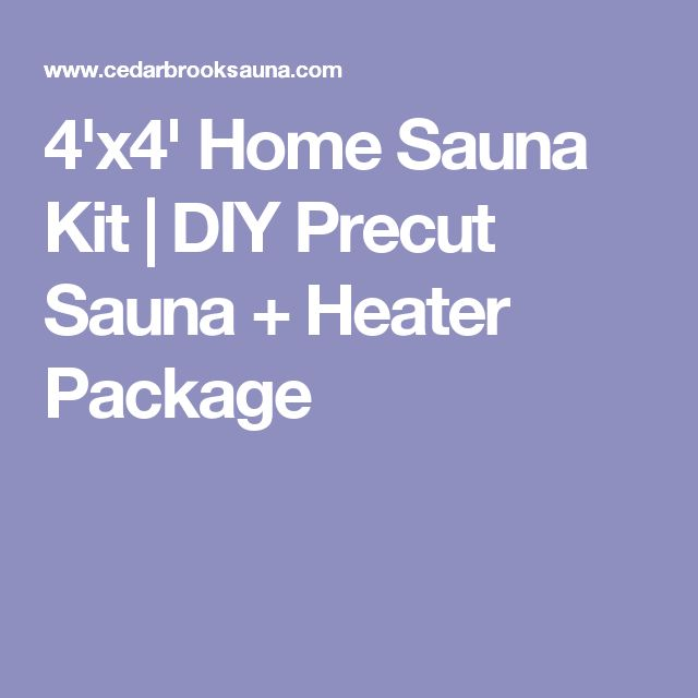 4'x4' Home Sauna Kit | DIY Precut Sauna + Heater Package