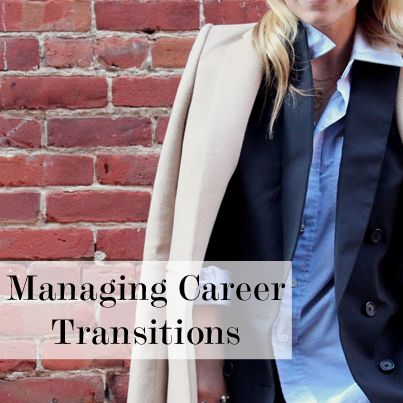 Managing A Career Transition
