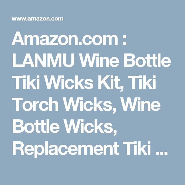 Amazon.com : LANMU Wine Bottle Tiki Wicks Kit, Tiki Torch Wicks, Wine Bottle Wicks, Replacement Tiki Wicks(Pack of 3 Wicks+3 Brass Mounts+3 Lamp cover) : Patio, Lawn & Garden
