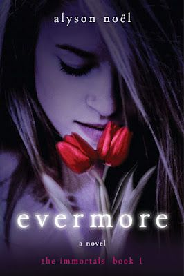 Evermore (The Immortals, Book 1),   By Alyson Noel     Young Adult Paranormal Fantasy  Links to Review