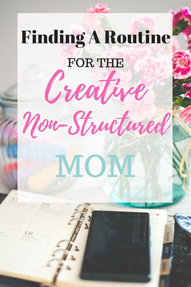 As a creative soul, routines and structure are foreign languages, but we all know that children like structure. Here's a general plan that helps me find some routine, without being too confined!