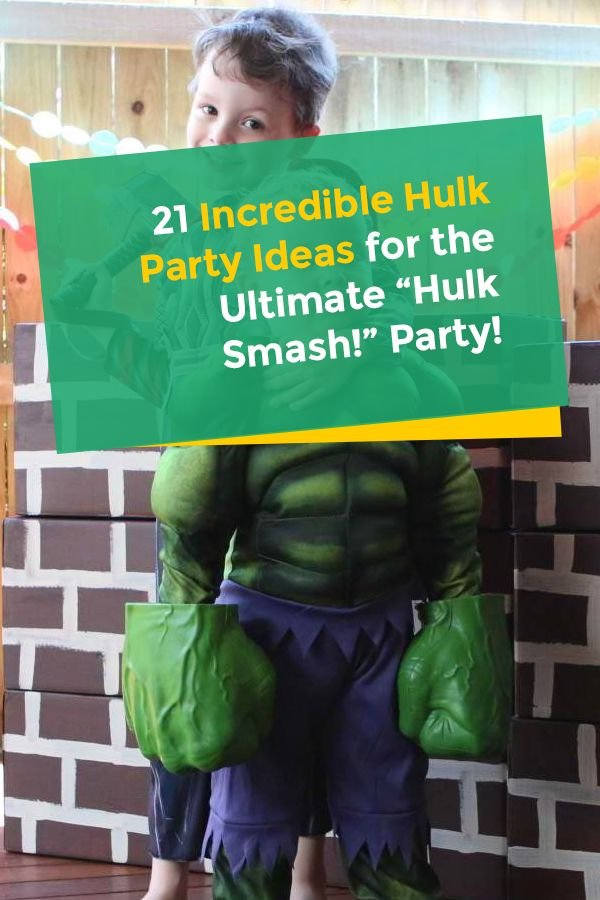 24 Incredible Hulk Party Ideas For The Ultimate U201cHulk Smash!u201d Party! Part 35