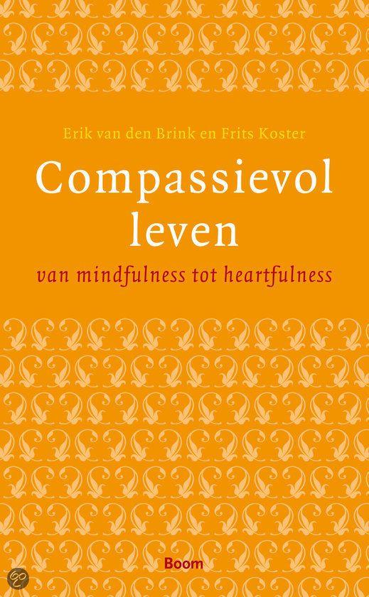 Compassievol leven  door Erik van den Brink en Frits Koster