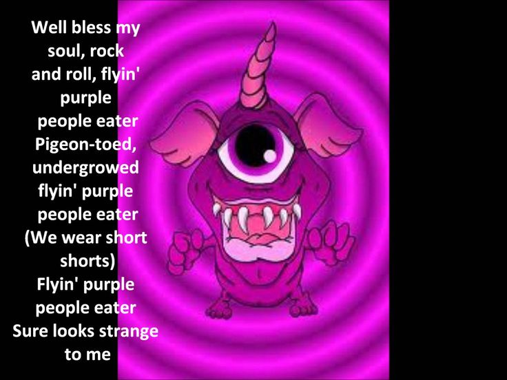 Purple People Eater Lyrics -- One Halloween I made a paper sack mask with a little purple hand sticking out between the teeth...