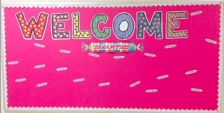 Welcome Smarties Bulletin Board: Smarties Bulletin, Secret Bulletin, School Ideas, Bulletin Boards Doors, Classroom Organization, 1St Grade