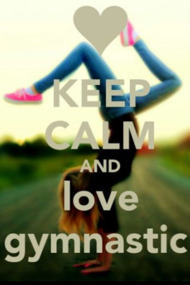 Ya Keep Calm And Do Gymnastics Be A Gymnast