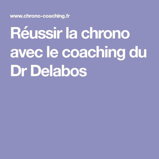 Réussir la chrono avec le coaching du Dr Delabos