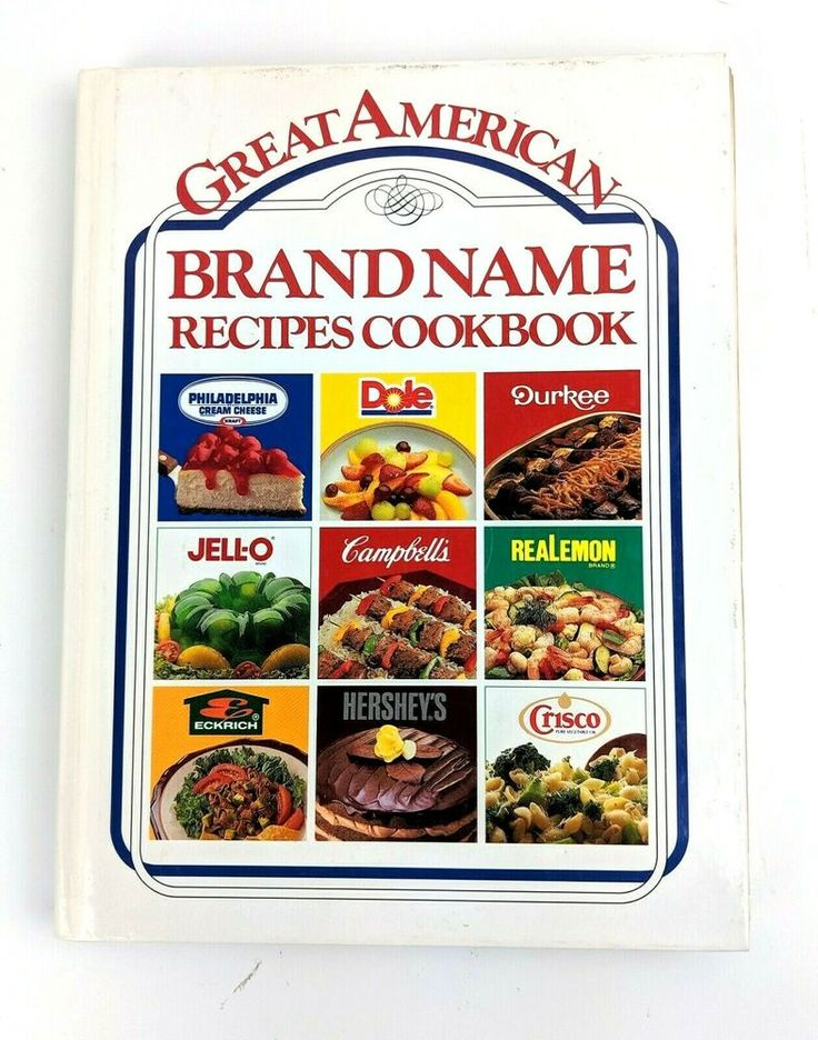 Great American Brand Name Recipes Cookbook (1989