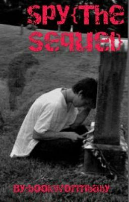 """I just published """"Chapter 1 """" of my story """"Spy {The sequel}""""."""
