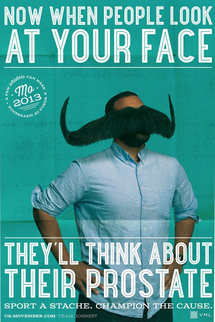 """Now when people look at your face they'll think about their prostate. """"Your face"""" by AgencyVML. #movember"""