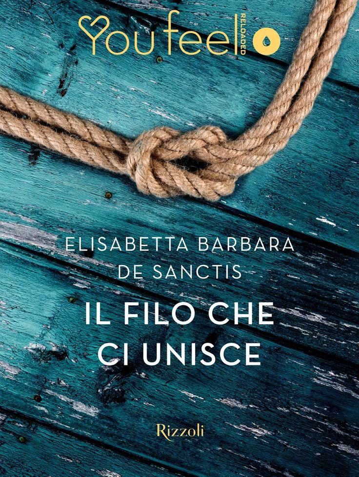 Segnalazione - IL FILO CHE CI UNISCE di Elisabetta Barbara De Sanctis http://lindabertasi.blogspot.it/2017/04/segnalazione-il-filo-che-ci-unisce-di.html