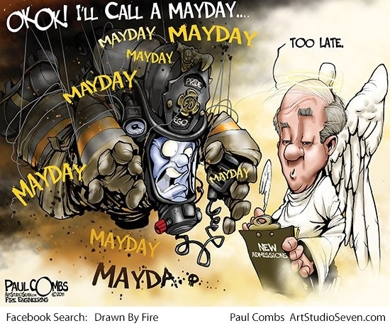 Drawn By Fire throwback.  A Mayday on May Day.  Courtesy of my friend and awesome cartoonist/illustrator Paul Combs.