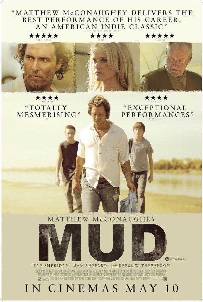 Mud (2012): Dos jóvenes encuentran un fugitivo y forman un pacto para ayudarle a evadir a los vigilantes que están en su camino y reunirlo con su verdadero amor.