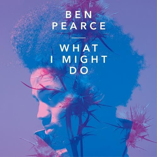 Ben Pearce - What I Might Do, MTA Records, 2012