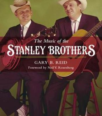 The Music Of The Stanley Brothers PDF
