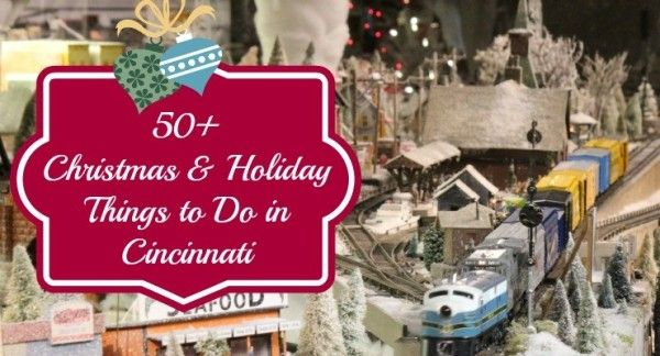 Things to do at Thanksgiving and Christmas time in #Cincinnati, Ohio