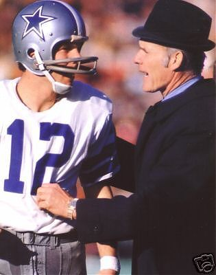 Dallas Cowboys Quarterback and Coach - Roger Staubach and Tom Landry. When the Cowboys were really the Dallas Cowboys and not the Arkansaw Cowboys aka: before Jerry (know-it-all) Jones. America's Team!!!
