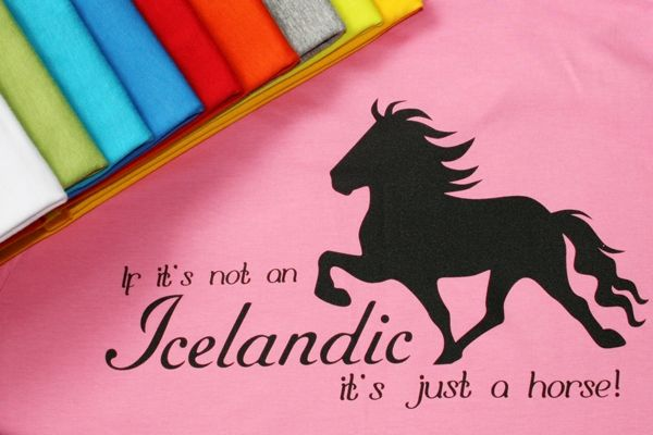 """T-paita """"If it's not an Icelandic, it's just a horse!"""", lady-fit, S-XL 