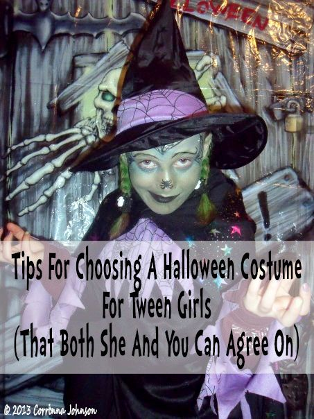 tips for choosing a halloween costume for tween girls tweens teens halloween
