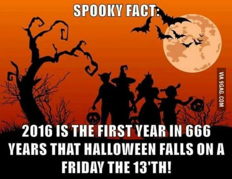 That is impossible. Halloween is on the last day of October. It could never be on the 13th