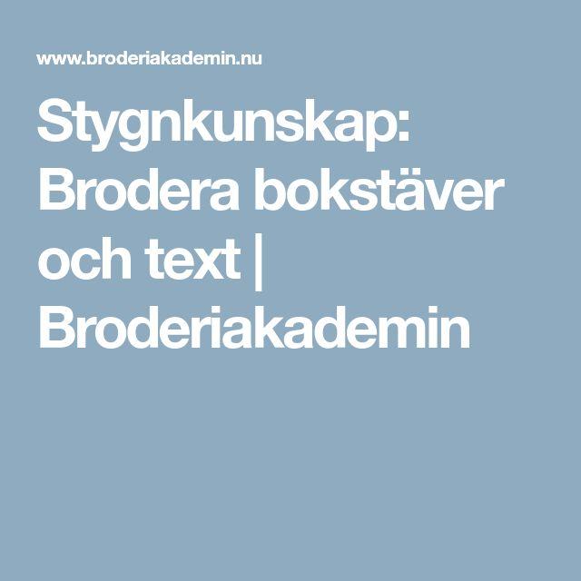 Stygnkunskap: Brodera bokstäver och text | Broderiakademin