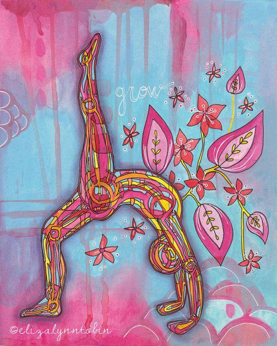 Grow where you are planted.  Yoga Art Grow Print by Eliza Lynn Tobin