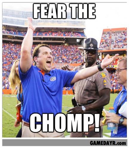 """Fear the Chomp"". Florida Gators football coach Will Muschamp."