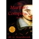 The Marlowe Conspiracy: A Novel (Paperback)By M. G. Scarsbrook