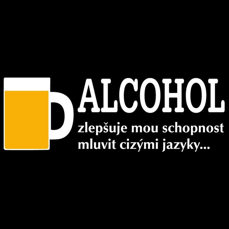 """Tričko """"Alcohol..."""""""