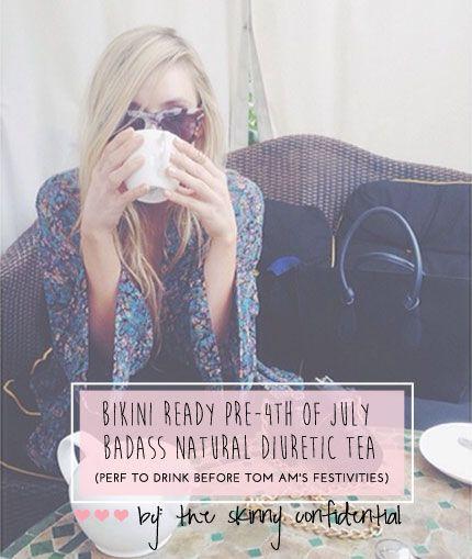 Pre-Bikini, Badass, Natural Diuretic Tea - The Skinny Confidential