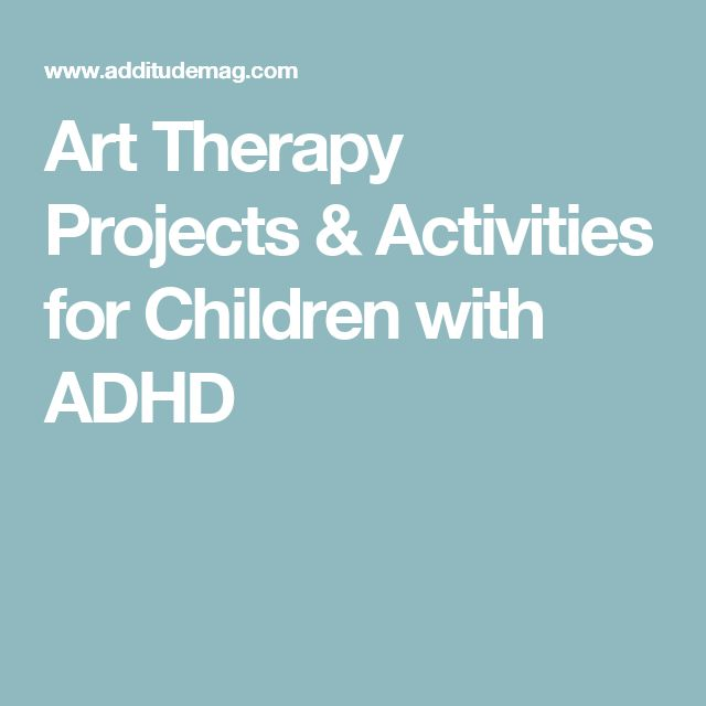 adhd in children and art therapy Arts therapy: self help psychology - 16 keys pages related to adhd and children - adult adhd: the art of embracing adhd help for adhd main page adhd and preschool.